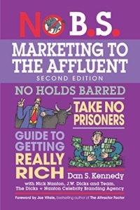 no bs marketing to the affluent